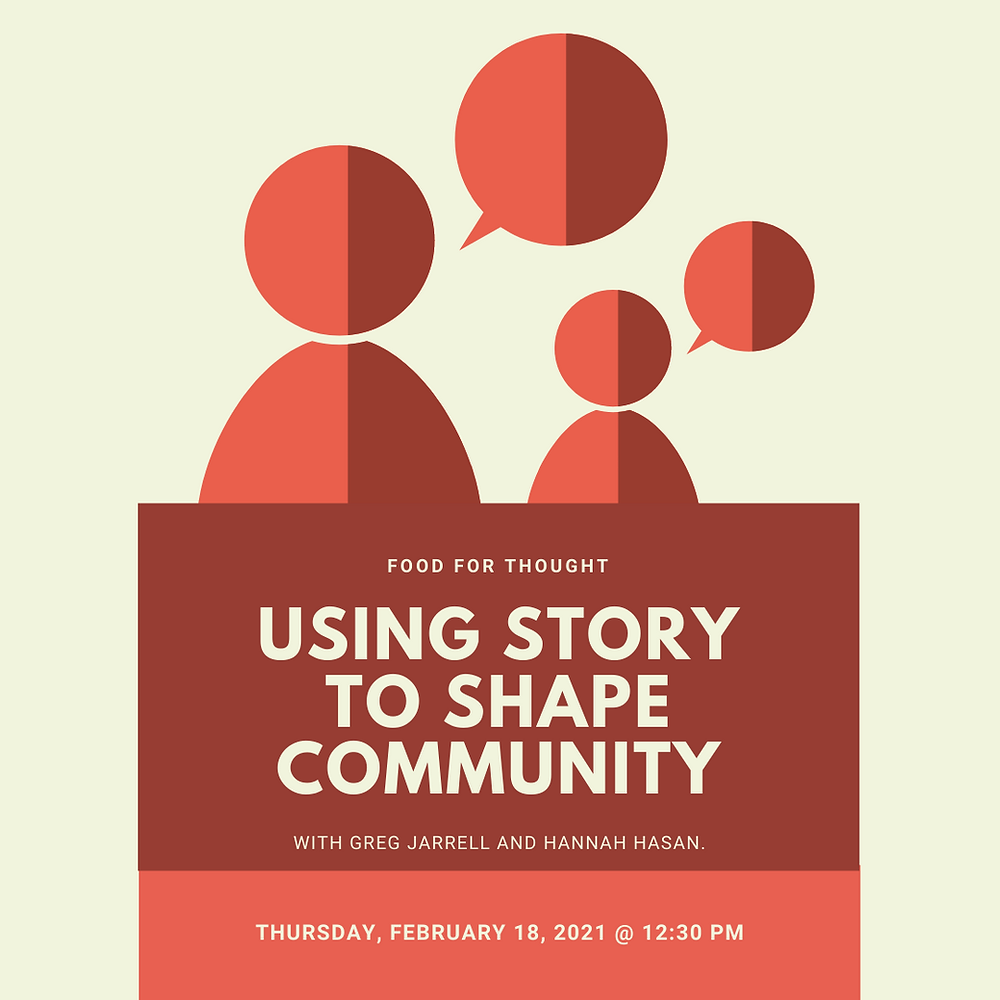MeckMIN Food for Thought, Using Story to Shape Community wiht Hanah Hassan and Greg Jarrell