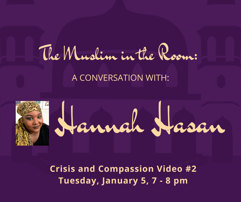 The Muslim in the Room: A Conversation with Hannah Hasan