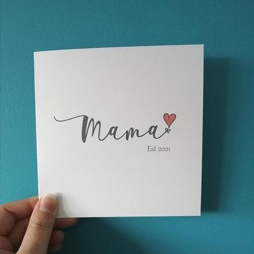 Mama Est Card