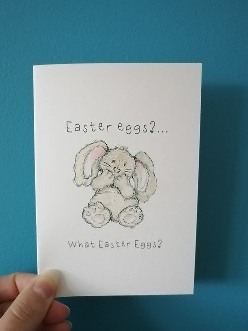 Easter Eggs? What Easter Eggs Bunny Card