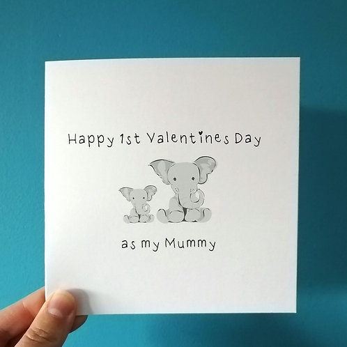 1st Valentines as my Mummy Card