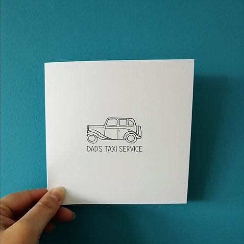 Dad's Taxi Service! Card