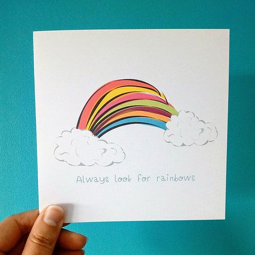 Always look for Rainbows Card