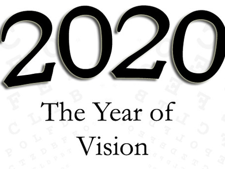 The Year of 2020 Vision