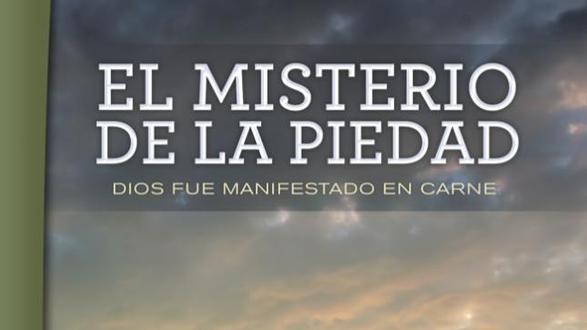 EL MISTERIO DE LA PIEDAD/ ELISEO DUARTE