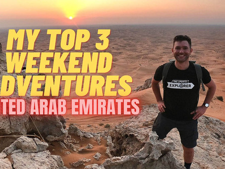 February 10, 2021 // My top 3 weekend adventure picks // United Arab Emirates