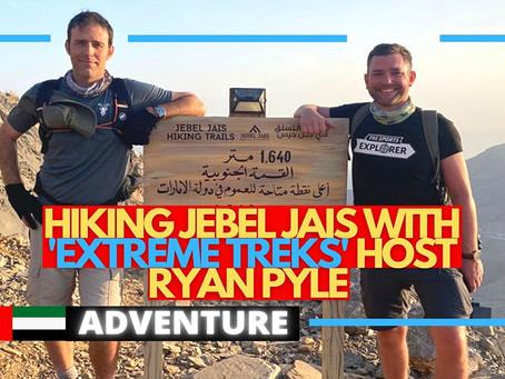 Interview // Hiking Jebel Jais with 'Extreme Treks' host Ryan Pyle // United Arab Emirates
