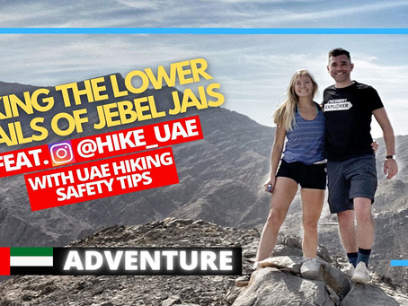 Hiking // Explore the lower trails of Jebel Jais // United Arab Emirates