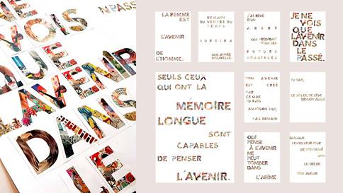 De la lettre à la page — après avoir sélectionné une expression évoquant l'avenir et ses portées positives, les étudiants ont cherché à la composer dans un format A3 en procédant à des montages manuels, mettant au cœur des mots les caractères issus des photomontages.