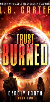 Trust Burned by L.B. Carter