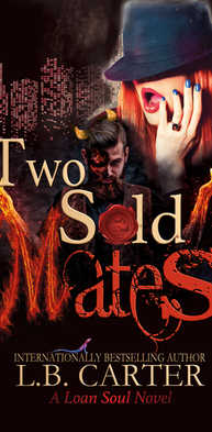 Two Sold Mates by L.B. Carter