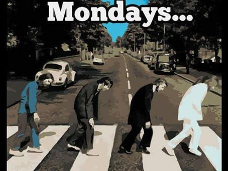 Monday, Monday...May it be Mirthful, Manic, Moral & Tubular