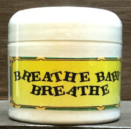 Breathe Baby Breathe