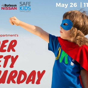 Learn How To Keep Your Family Safe. Super Safety Saturday in Burleson!