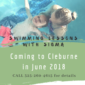 Swim lessons with Sigma Swimming coming to Cleburne and Johnson County in June 2018. Contact our Cleburne Site Coordinator Tiffany at (325) 260-4615 to reserve your space.
