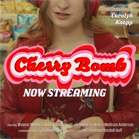 """Cherry Bomb"" A Short By Caro Knapp"