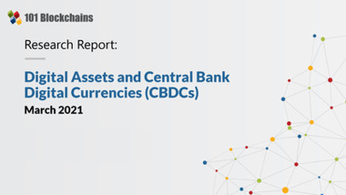 Research Report : Digital Assets and Central Bank Digital Currencies (CBDCs)
