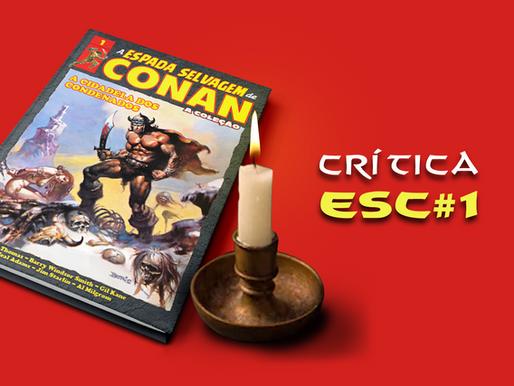 Crítica: A Espada Selvagem de Conan, A Coleção #1