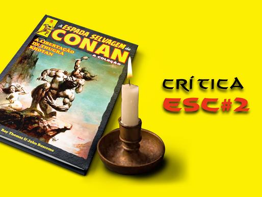 Crítica: A Espada Selvagem de Conan, A Coleção #2