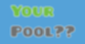your pool__.png