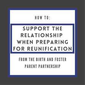 Supporting the relationship when preparing for reunification