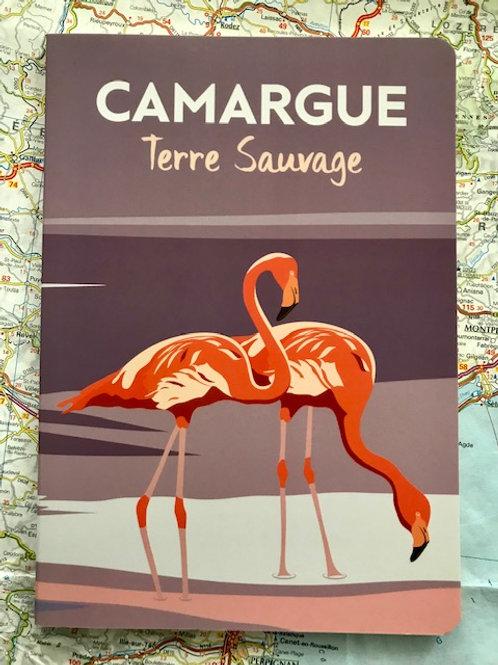 Cahier Camargue Terre Sauvage