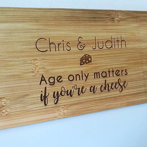 Age Quote Personalised Engraved Cheese Paddle Board