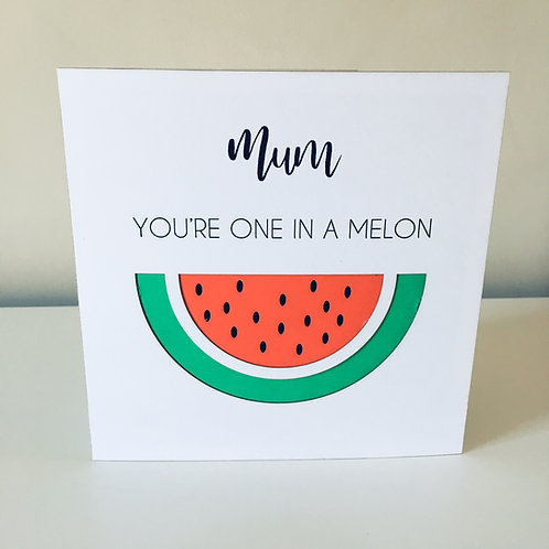 You're One In A Melon 3D Laser Cut Watermelon Card With Personalised Text