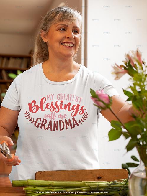 My Greatest Blessings Call Me Grandma