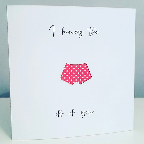 'Fancy the pants off of you' Valentine's Day Red & White Card