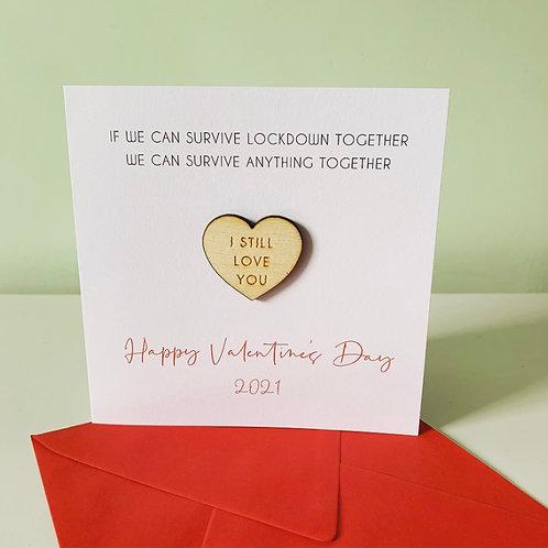 Valentine's Day Surviving Lockdown 'I Still Love You' Ply Topper Card