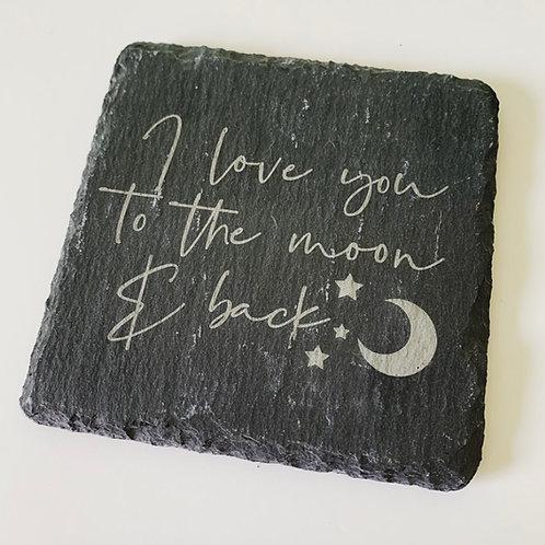 I Love You to the Moon Square Slate Coaster