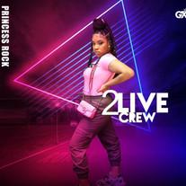 PRINCESS ROCK/2 LIVE CREW