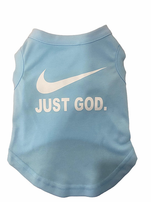 Just God Dog T-shirt