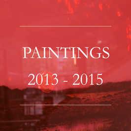Paintings 2013-2015