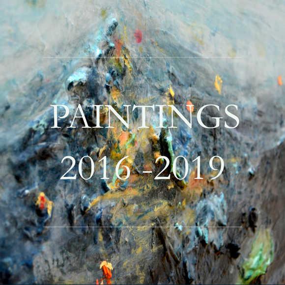 Paintings 2016 -2019