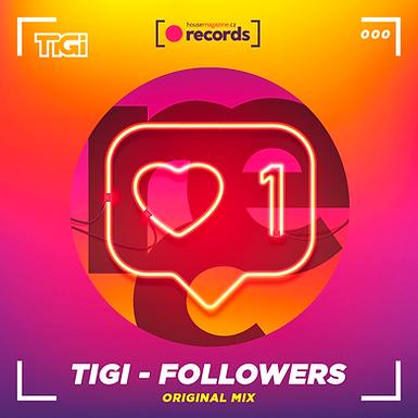 TiGi - Followers