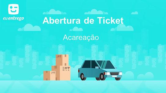 Abertura de Ticket - Acareação