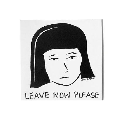 'LEAVE NOW' Sticker
