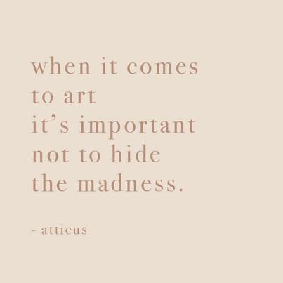 Quote by Atticus