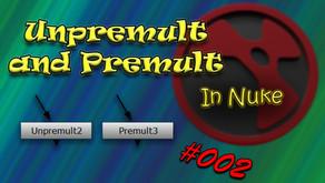 #002 - Unpremult and Premult