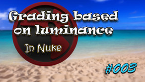 #003 - Grading based on luminance