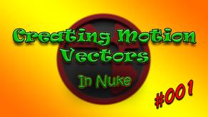 #001 - Creating Motion Vectors in Nuke