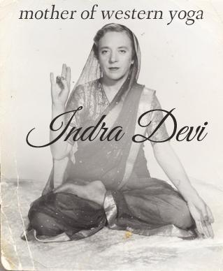 indra devi femme histoire yoga professeur