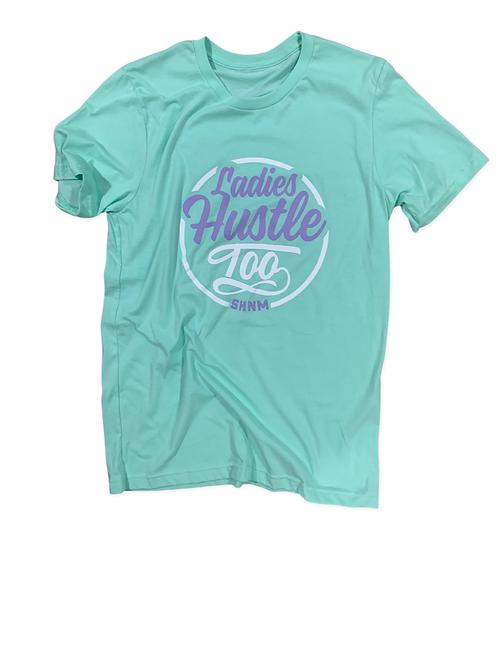 Ladies Hustle Too - Mint