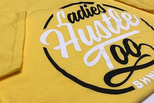 Ladies Hustle Too Summer tees