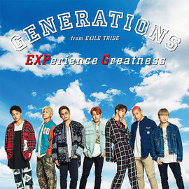 GENERATIONS from EXILE TRIBE 「EXPerience Greatness」 (Single CD) [2019/09/25]