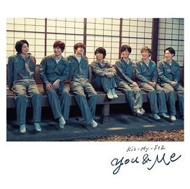 Kis-My-Ft2 「You&Me」 (Single CD) [2018/04/25]