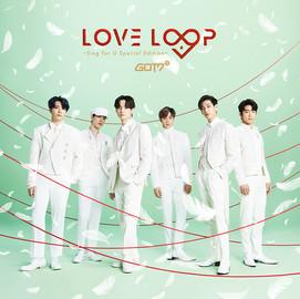 GOT7「LOVE LOOP ~Sing for U Special Edition~」 (Mini Album CD) [2019/12/27]