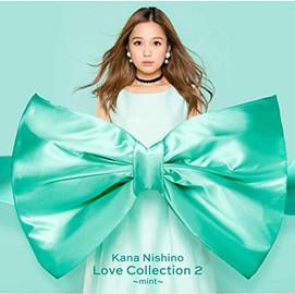 西野カナ 「 Love Collection 2 ~mint~」 (Album CD) [2018/11/20]